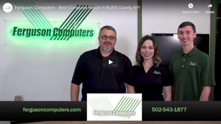 "YouTube Cover for ""Ferguson Computers - Best Computer Repair in Bullitt County, KY!"""